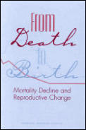 From Death to Birth: Mortality Decline & Reproductive Change