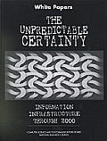 Unpredictable Certainty: White Papers