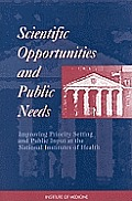 Scientific Opportunities & Public Needs: Improving Priority Setting & Public Input at the National Institutes of Health