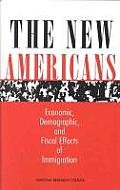 The New Americans:: Economic, Demographic, and Fiscal Effects of Immigration