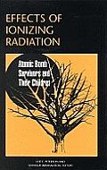 Effects Of Ionizing Radiation Atomic Bom