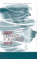 Making Climate Forecasts Matter
