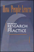 How People Learn:: Bridging Research and Practice