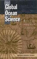 Global Ocean Science:: Toward an Integrated Approach