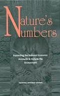 Nature's Numbers:: Expanding the National Economic Accounts to Include the Environment