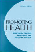 Promoting Health: Intervention Strategies from Social and Behavioral Research