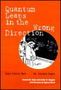 Quantum Leaps In The Wrong Direction Whe