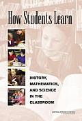 How Students Learn: History, Math, and Science in the Classroom Cover