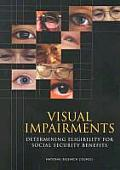 Visual Impairments: Determining Eligibility for Social Security Benefits