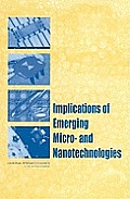 Implications of Emerging Micro & Nanotechnologies