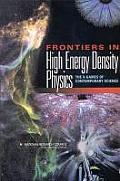 Frontiers in High Energy Density Physics: The X-Games of Contemporary Science