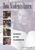 How Students Learn : Science in the Classroom - With CD (05 Edition) Cover