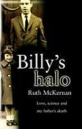 Billy's Halo: A Personal Story of Love, Death, and Memory