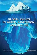 Global Issues in Water, Sanitation, and Health: Workshop Summary