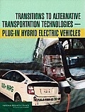 Transitions to Alternative Transportation Technologies: Plug-In Hybrid Electric Vehicles