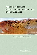 Assessing the Effects of the Gulf of Mexico Oil Spill on Human Health: A Summary of the June 2010 Workshop