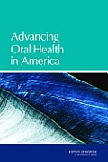 Advancing Oral Health in America
