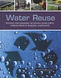 Water reuse; potential for expanding the nation's water supply through reuse of municipal wastewater