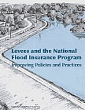Levees and the National Flood Insurance Program: Improving Policies and Practices