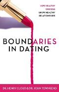 Boundaries in Dating: Making Dating Work Cover