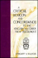 Critical Lexicon & Concordance To The English & Greek New Testament