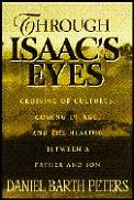 Through Isaacs Eyes Crossing Of Cultures