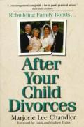 After Your Child Divorces