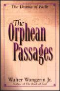 Orphean Passages The Drama Of Faith