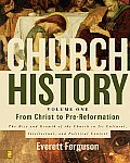 Church History, Volume One (05 - Old Edition)