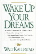 Wake up Your Dreams: A Proven Strategy to Help You