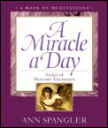 Miracle A Day Stories Of Heavenly Encoun