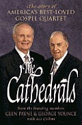 The Cathedrals :the story of America's best-loved gospel quartet
