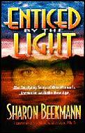 Enticed by the Light: The Terrifying Story of One Woman's Encounter with the New Age