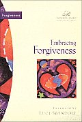 Embracing Forgiveness (Women of Faith Bible Study)