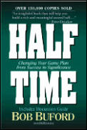 Half Time Changing Your Game Plan from Success to Significance