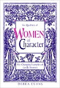 Women of Character: Life-Changing Examples of Godly Women