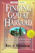 Finding God At Harvard Spiritual Journey