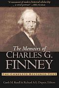 Memoirs Of Charles G Finney The Complete