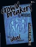Crowd Breakers & Mixers (Ideas Library)