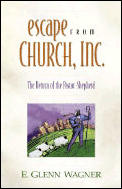 Escape From Church Inc The Return Of The
