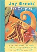 Joy Breaks For Couples Devotions To Ce L
