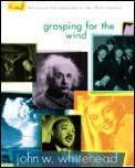 Grasping For The Wind The Search For Mea