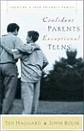 Confident Parents Exceptional Teens Creating a Teen Friendly Family