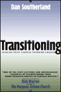 Transitioning Leading Your Church Thro U