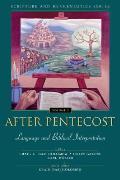 Scripture and Hermeneutics Seminar #02: After Pentecost: Language and Biblical Interpretation