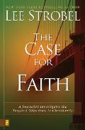 Case for Faith A Journalist Investigates the Toughest Objections to Christianity