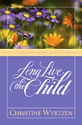 Long Live The Child