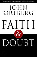 Faith & Doubt