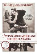 Saving Your Marriage Before It Starts (06 Edition)