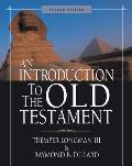 Introduction To the Old Testament (2ND 06 Edition)